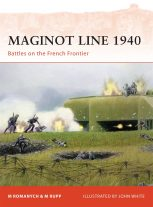 Maginot Line 1940 Battle on the French Frontier Book