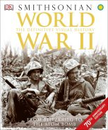Smithsonian World War II The Definitive Visual History Book